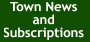 Town News & Subscriptions